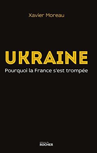 Ukraine: pourquoi la France s'est trompée