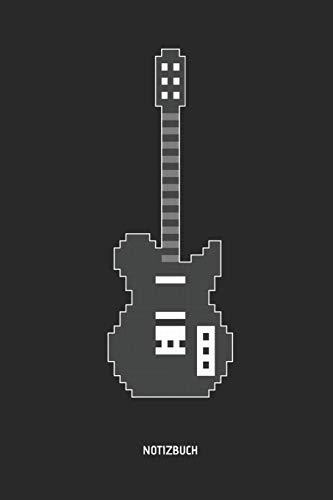 Notizbuch: Retro Pixel Elektrische Gitarre - Liniertes Gitarren Notizbuch & Schreibheft. Tolle Gamer Geschenk Idee für Gitarristen, Gitarren Musik Liebhaber, Gitarren Lehrer und Schüler. (Ständer Akustik Gitarre Kinder)