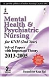 Mental Health & Psychiatric Nursing For Gnm(2Nd Year) Solv.Papers With Imp.Theory 2013-2005(2/E)