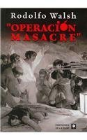Operacion Masacre/ Massacre Operation