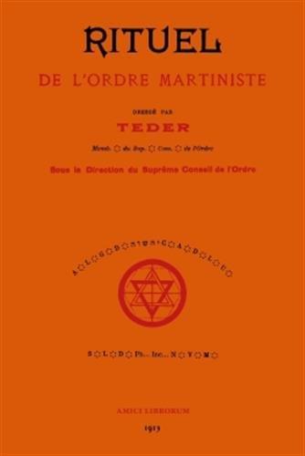 Rituel de l'Ordre Martiniste par Charles Teder