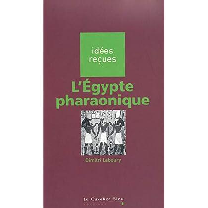 L'Egypte pharaonique