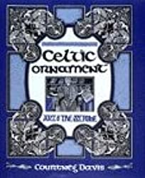 Celtic Ornament: Art of the Scribe