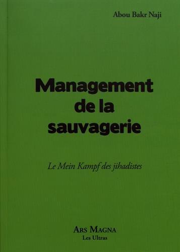 Management de la sauvagerie : Le Mein Kampf des jihadistes