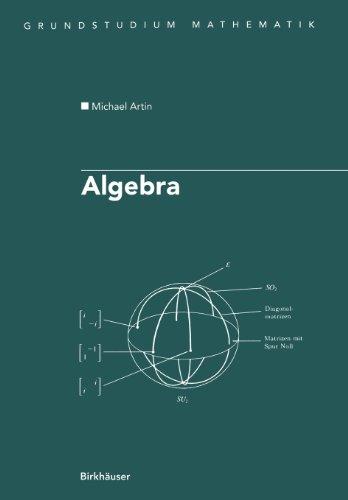 Algebra (Grundstudium Mathematik) (German Edition) (Birkhäuser Advanced Texts   Basler Lehrbücher)