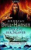 Der Zug der Sklaven. Die Nordland-Saga 04.