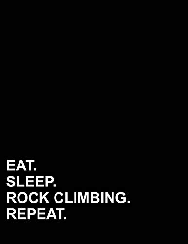 1/2 Zoll Rock (Eat Sleep Rock Climbing Repeat: Graph Paper Notebook: 1/2 Inch Squares Without Border)