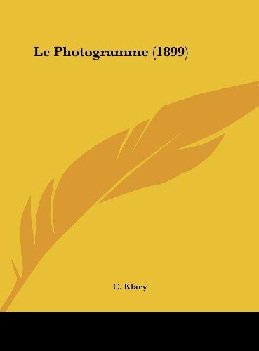 Le Photogramme (1899)