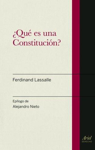 ¿Qué es una Constitución? por Ferdinand Lassalle
