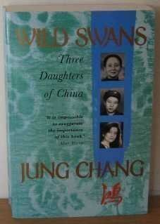 Wild Swans: Three Daughters of China by Chang, Jung on 25/03/1992 unknown edition