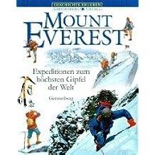 Mount Everest: Expeditionen zum höchsten Gipfel der Welt