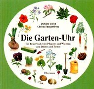 Die Garten-Uhr: Ab 5 Jahre