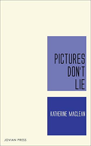 pictures-dont-lie-english-edition