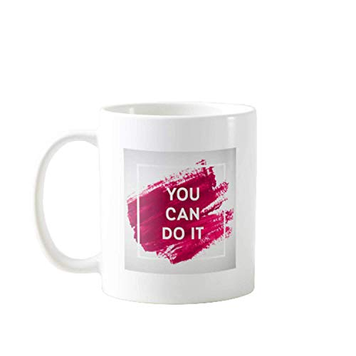 11OZ YOU CAN DO IT - GIFT IDEAL FOR MEN, WOMEN, MOM, DAD, TEACHER, BROTHER OR SISTER #10426 (Tee Schädel-womens)