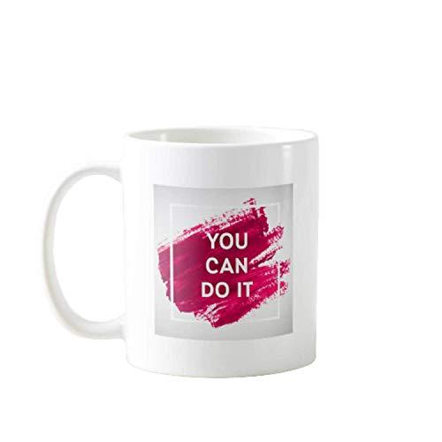 11OZ YOU CAN DO IT - GIFT IDEAL FOR MEN, WOMEN, MOM, DAD, TEACHER, BROTHER OR SISTER #10426 - 10 Unzen Flüssigkeit