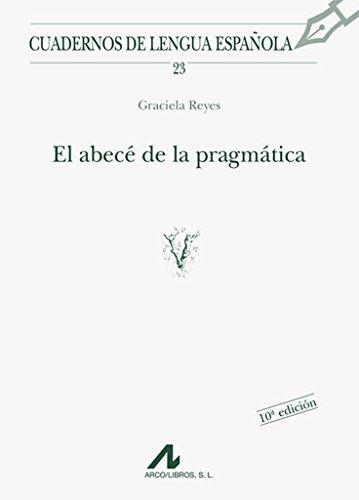 El abecé de la pragmática (Cuadernos de lengua española)