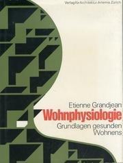 Wohnphysiologie. Grundlagen gesunden Wohnens.