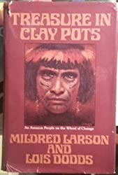 Treasure in Clay Pots: An Amazon People on the Wheel of Change