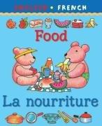 My first bilingual book: Food/La nourriture par Catherine Bruzzone