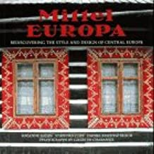 Mittel Europa: Rediscovering the Style and Design of Central Europe