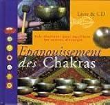 L'Epanouissement des chakras (1 livre + 1 CD audio)