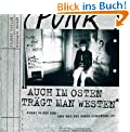 Auch im Osten trägt man Westen: Punks in der DDR - und was aus ihnen geworden ist