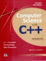 Computer Science With C++ (Set of 2 Volume) by Sumita Arora (2018-19 Session)