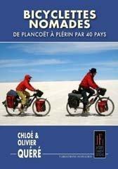 BICYCLETTES NOMADES de CHLOÉ & OLIVIER QUÉRÉ (2011) Broché