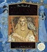 The Book of Goddesses: A Celebration of the Divine Feminine by Kris Waldherr (2006-10-01)