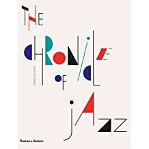 [(The Chronicle of Jazz : Year-by-year, the Personalities, the Stories, the Innovations Behind This Century's Most Exciting Music)] [By (author) Mervyn Cooke] published on (October, 2013)