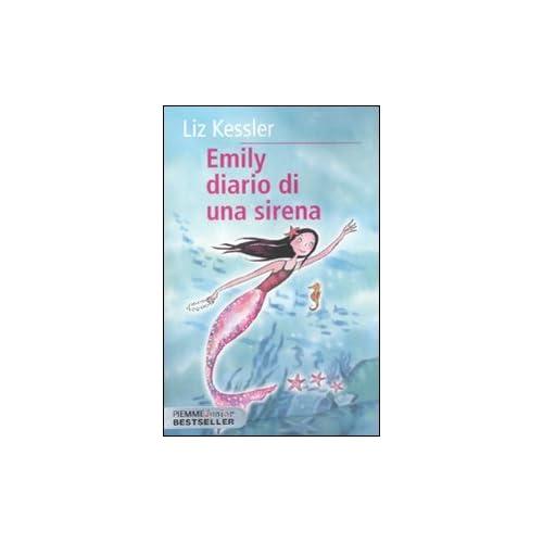 Emily. Diario Di Una Sirena