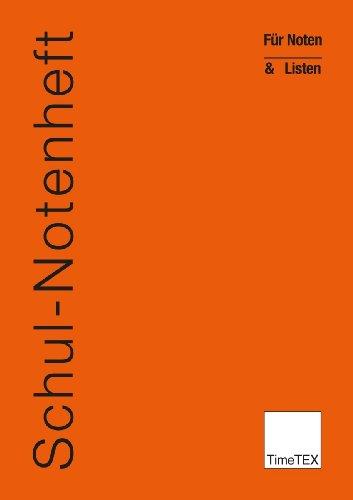 TimeTEX Schul-Notenheft - Für Noten und Listen - A4 - Heft - Orange - 10780 - Schulnotenheft