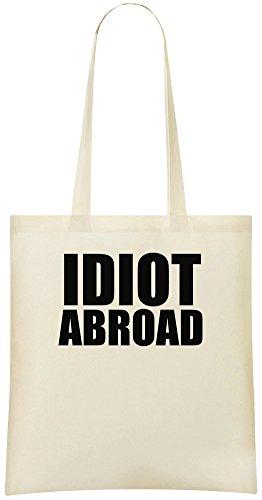 Idiot im Ausland - Idiot Abroad Custom Printed Shopping Grocery Tote Bag 100% Soft Cotton Eco-Friendly & Stylish Handbag For Everyday Use Custom Shoulder Bags