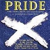 Pride: The Very Best of Scotland