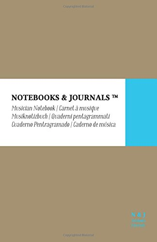Cuaderno de Música Notebooks & Journals, Large, Beige, Tapa Blanda: (13.97 x 21.59 cm)(Cuaderno Pentagramado, Libreta Pentagrama, Bloc de Música)