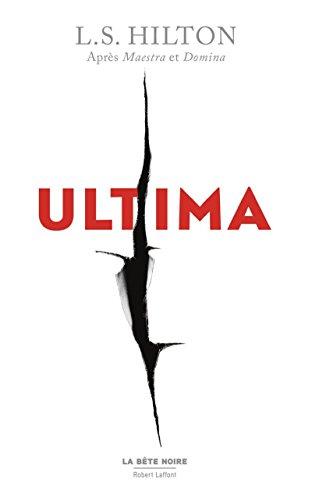 Ultima - Édition Française par L.S. HILTON