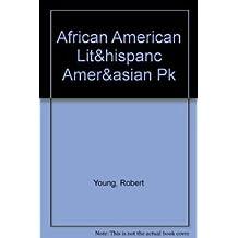 African American Lit& Hispanc Amer&asian Pk
