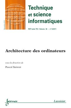 Architecture des Ordinateurs Technique et Science Informatiques Rsti Serie Tsi Volume 30 N 9 Novemb