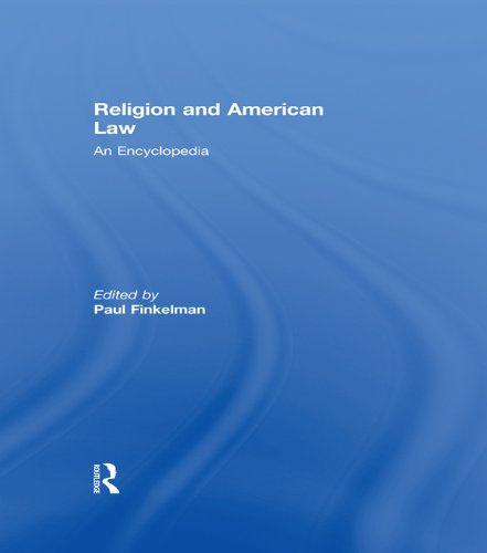 Religion and American Law: An Encyclopedia