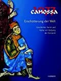 Canossa 1077 - Erschütterung der Welt: Geschichte, Kunst und Kultur am Anfang der Romanik. Katalogbuch zur Ausstellung: Paderborn, ... Band 1: Katalogband /Band 2: Essayband