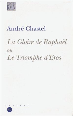 La Gloire de Raphaël ou Le Triomphe d'Eros