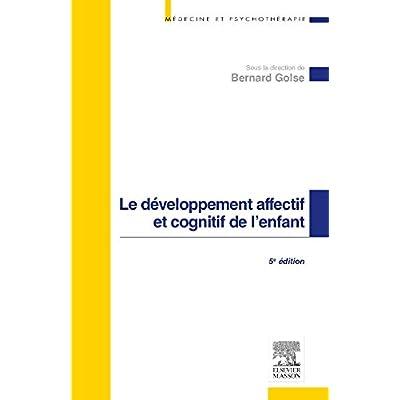 Le développement affectif et cognitif de l'enfant