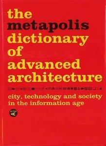 Diccionario Metápolis Arquitectura Avanzada (ACTAR) de Müller, Willy (2001) Tapa dura