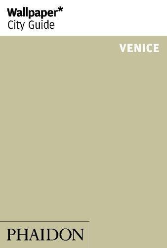 Venice. Ediz. inglese (Wallpaper. City Guide)
