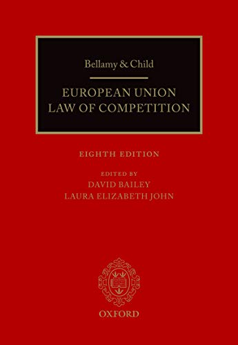 Bellamy & Child: European Union Law of Competition (English Edition)