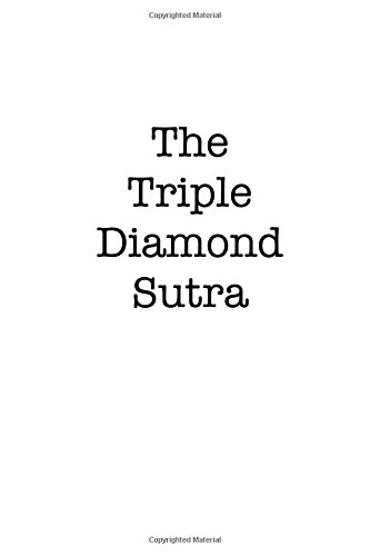 The Triple Diamond Sutra: Tales of Slot Machine Bodhisattvas and Zen Buddhist Scoundrels (Diamond Slots)