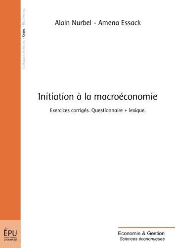 Initiation a la Macroéconomie