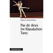 Pas de deux im Klassischen Tanz