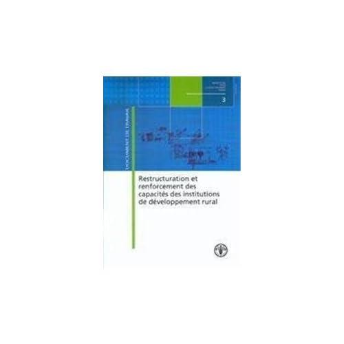 Restructuration Et Renforcement Des Capacites Des Institutions De Developpement Rural