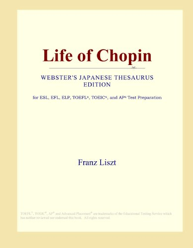 Life of Chopin (Webster's Japanese Thesaurus Edition)